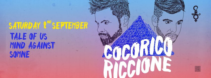 cocoricò sabato 2 settembre 2017 tale of us mind against somne