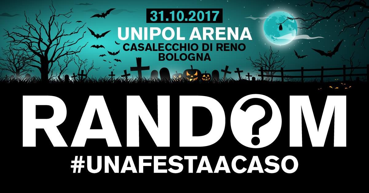 Random Party @ Unipol Arena Bologna – Halloween 2017