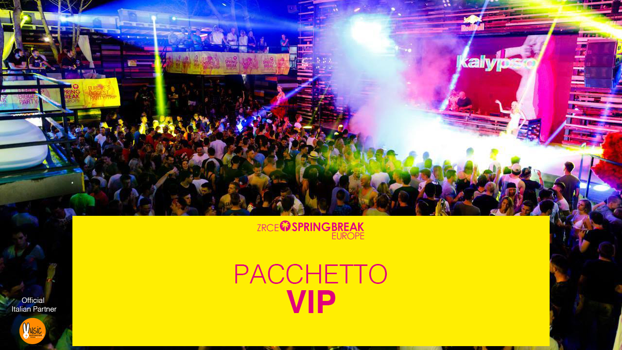 pacchetto vip zrce spring break europe 2018