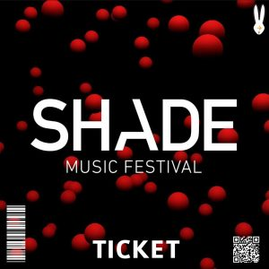 Ticket Shade Music Festival 2019
